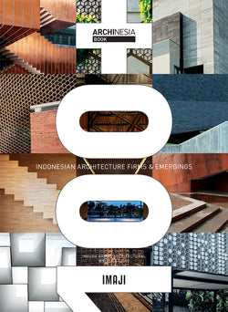 100+ INDONESIAN ARCHITECTURE FIRM & EMERGINGS - IMAJI Books