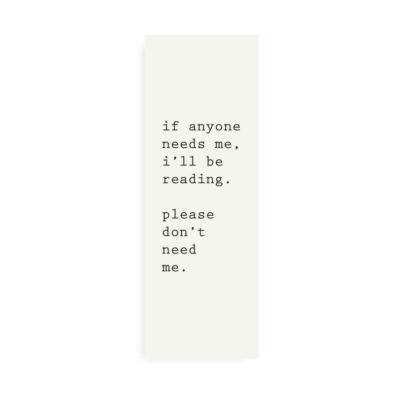 DONT NEED ME BOOKMARK - CHLEA PAPERIE