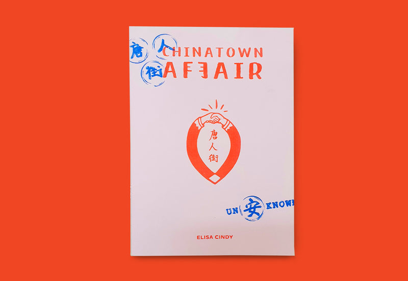Chinatown Affair by Elisa Cindy - Binatang Press