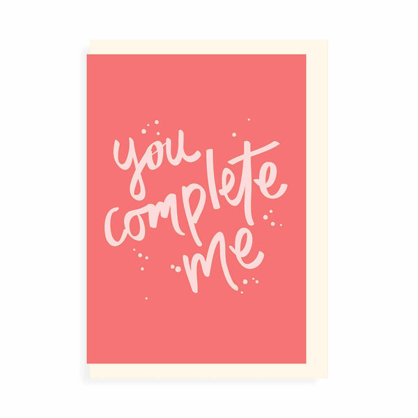 YOU COMPLETE ME CARD - CHLEA PAPERIE