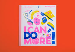 I Can Do More by Taja Sukarya - Binatang Press