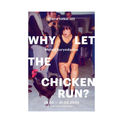Why Let The Chicken Run? AR Postcard — Melati Suryodarmo