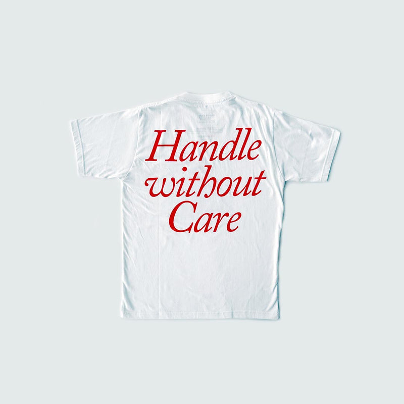 Handle Without Care Tshirt