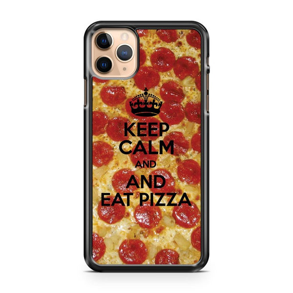 Keep Calm And Eat Pizza iPhone 11 Pro Max Case Cover