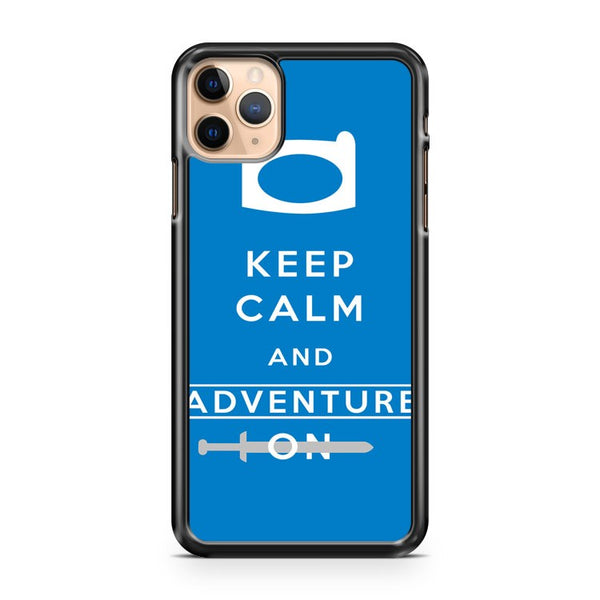 Keep Calm Adventure Time iPhone 11 Pro Max Case Cover