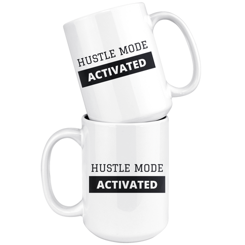 Hustle Mode Activated - LegacyBranding