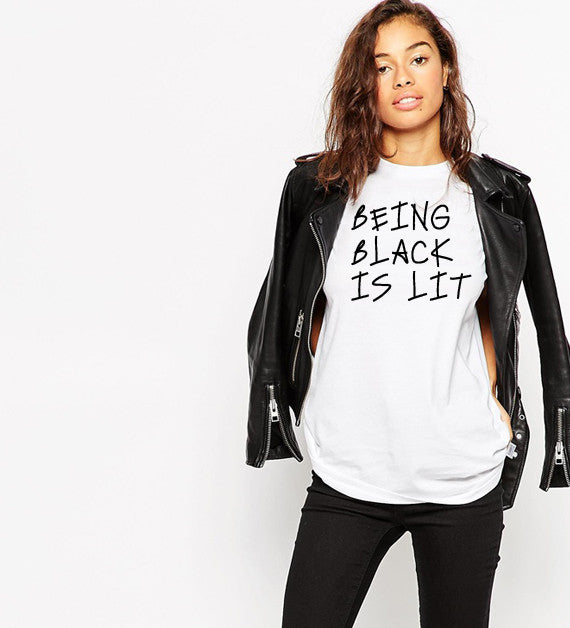 Being Black Is Lit T-Shirt-Luxury Brand LA - Luxury Brand LA - Shop Latest Trends and Hottest Apparel from Luxury Brand LA