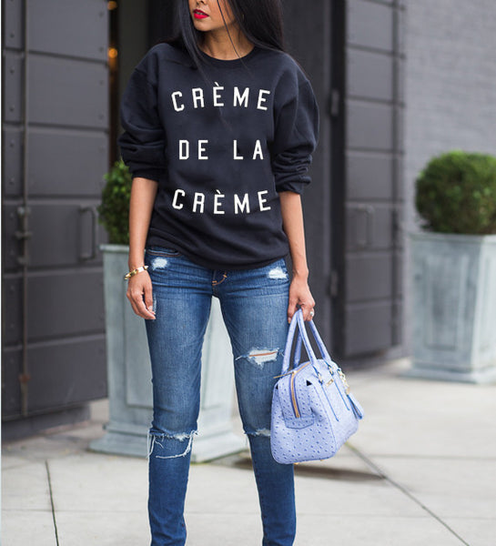Creme De La Creme Sweatshirt - Luxury Brand LA - Shop Latest Trends and Hottest Apparel from Luxury Brand LA