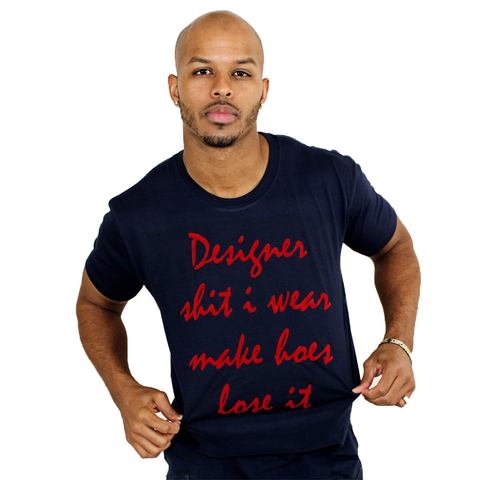 DonDeMarco This Designer shh I wear T-Shirt - Luxury Brand LA - Shop Latest Trends and Hottest Apparel from Luxury Brand LA