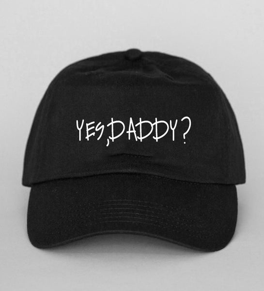 Yes, Daddy? dad Hat-Luxury Brand LA - Luxury Brand LA - Shop Latest Trends and Hottest Apparel from Luxury Brand LA