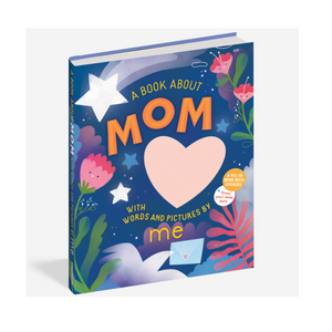 A book About Mom With Words And Pictures