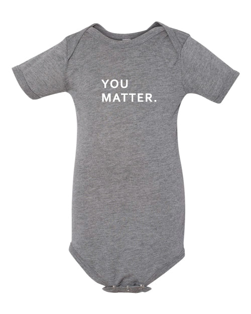 You Matter Baby Onsie
