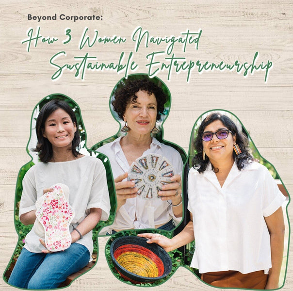 Beyond Corporate: How 3 Women Navigated Sustainable Entrepreneurship