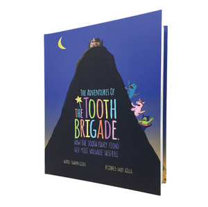 The Adventures of The Tooth Brigade Book