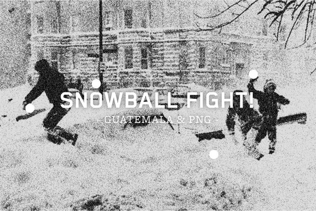 Snowball Fight / Guatemala & PNG