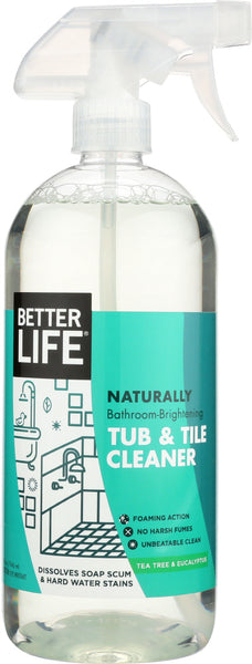Better Life: Tub & Tile Cleaner, 32 Oz