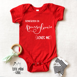 Somebody in Pensylvania loves me shirt, Home State Kids Clothes