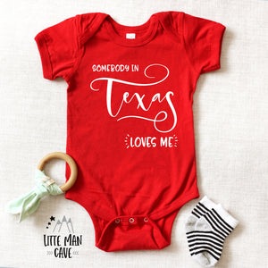 Somebody in Texas loves me shirt, Home State Kids Clothes