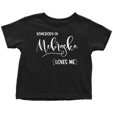 Load image into Gallery viewer, Somebody in Nebraska loves me shirt, Home State Kids Clothes