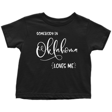 Load image into Gallery viewer, Somebody in Oklahoma loves me shirt, Home State Kids Clothes