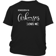 Load image into Gallery viewer, Somebody in Arkansas loves me shirt, Home State Kids Clothes