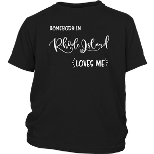 Somebody in Rhode Island loves me shirt, Home State Kids Clothes
