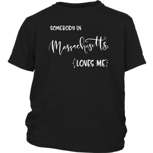 Somebody in Massachusetts loves me shirt, Home State Kids Clothes