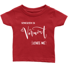 Load image into Gallery viewer, Somebody in Vermont loves me shirt, Home State Kids Clothes