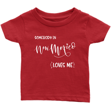 Load image into Gallery viewer, Somebody in New Mexico loves me shirt, Home State Kids Clothes