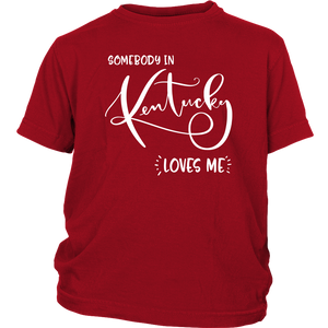 Somebody in Kentucky loves me shirt, Home State Kids Clothes