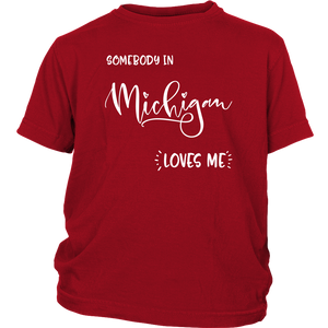 Somebody in Michigan loves me shirt, Home State Kids Clothes