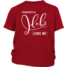 Load image into Gallery viewer, Somebody in Idaho loves me shirt, Home State Kids Clothes