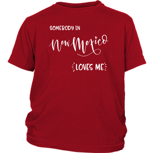 Somebody in New Mexico loves me shirt, Home State Kids Clothes