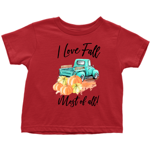 I Love Fall Most of All Shirt, Fall Baby Clothes