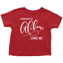 Load image into Gallery viewer, Somebody in Alabama loves me shirt, Home State Kids Clothes