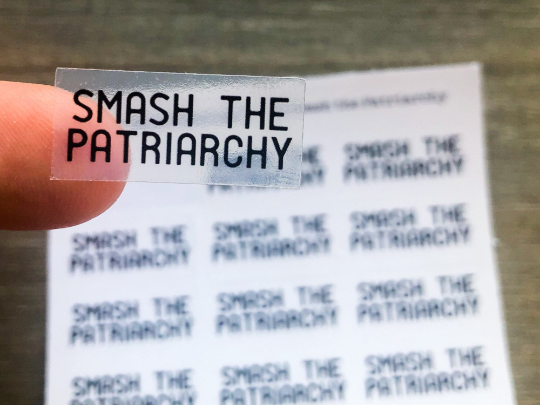 Smash the Patriarchy Clear Planner Stickers