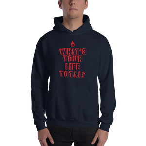 What's your life total? Hoodie