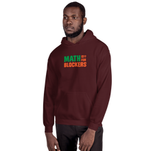 Load image into Gallery viewer, Math is for Blockers. Hoodie