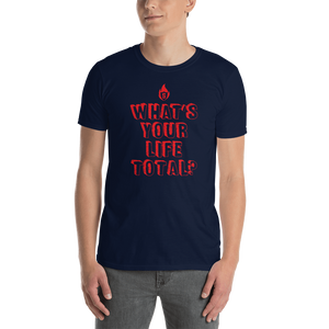 What's your life total? T-Shirt