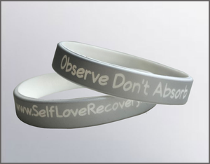 Observe Don't Absorb Reminder Band
