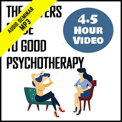 The Buyers Guide to Psychotherapy (4.5 hours) (MP3)