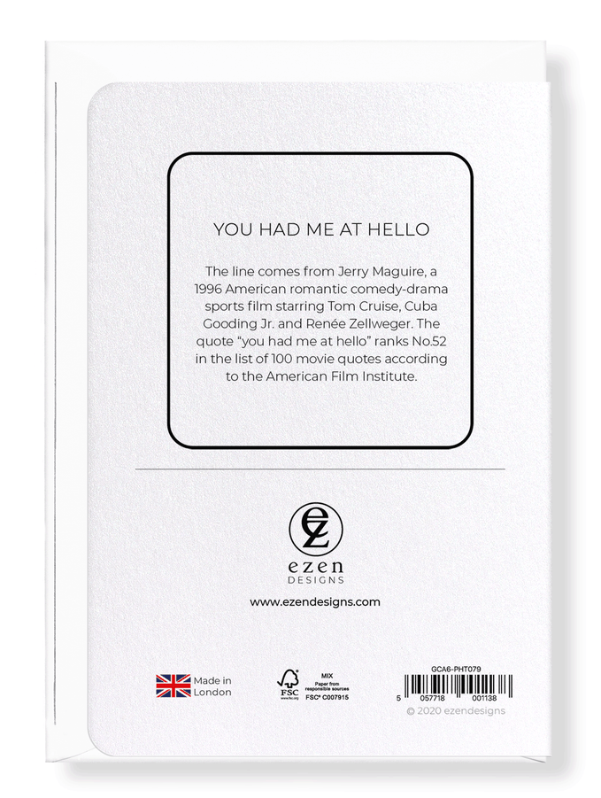 Ezen Designs - You had me at hello - Greeting Card - Back