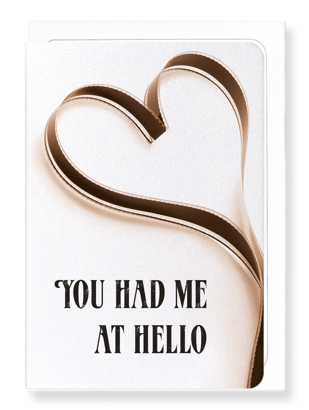 Ezen Designs - You had me at hello - Greeting Card - Front