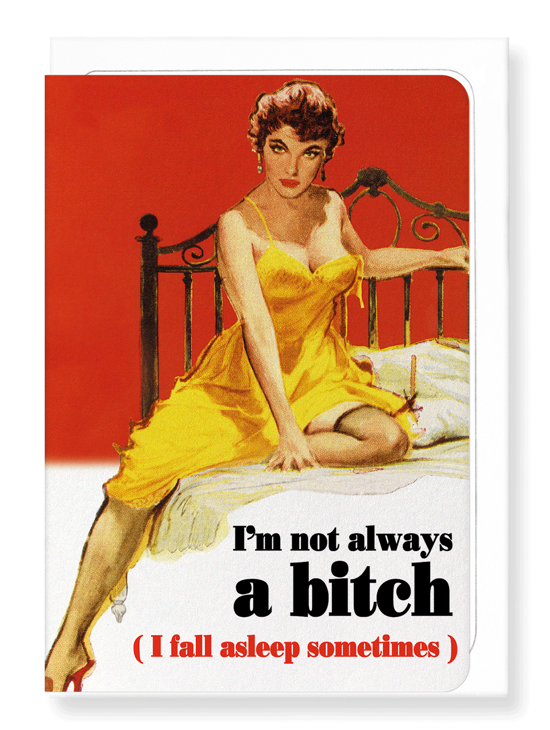 Ezen Designs - I'm not always a bitch - Greeting Card - Front