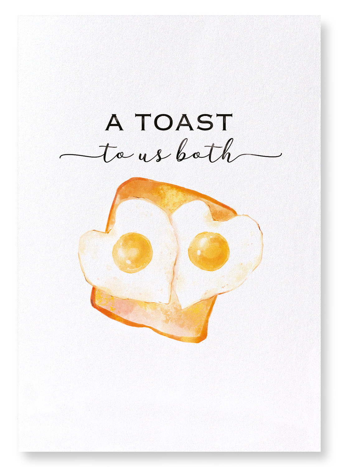 TOAST TO US BOTH: 2xPrints