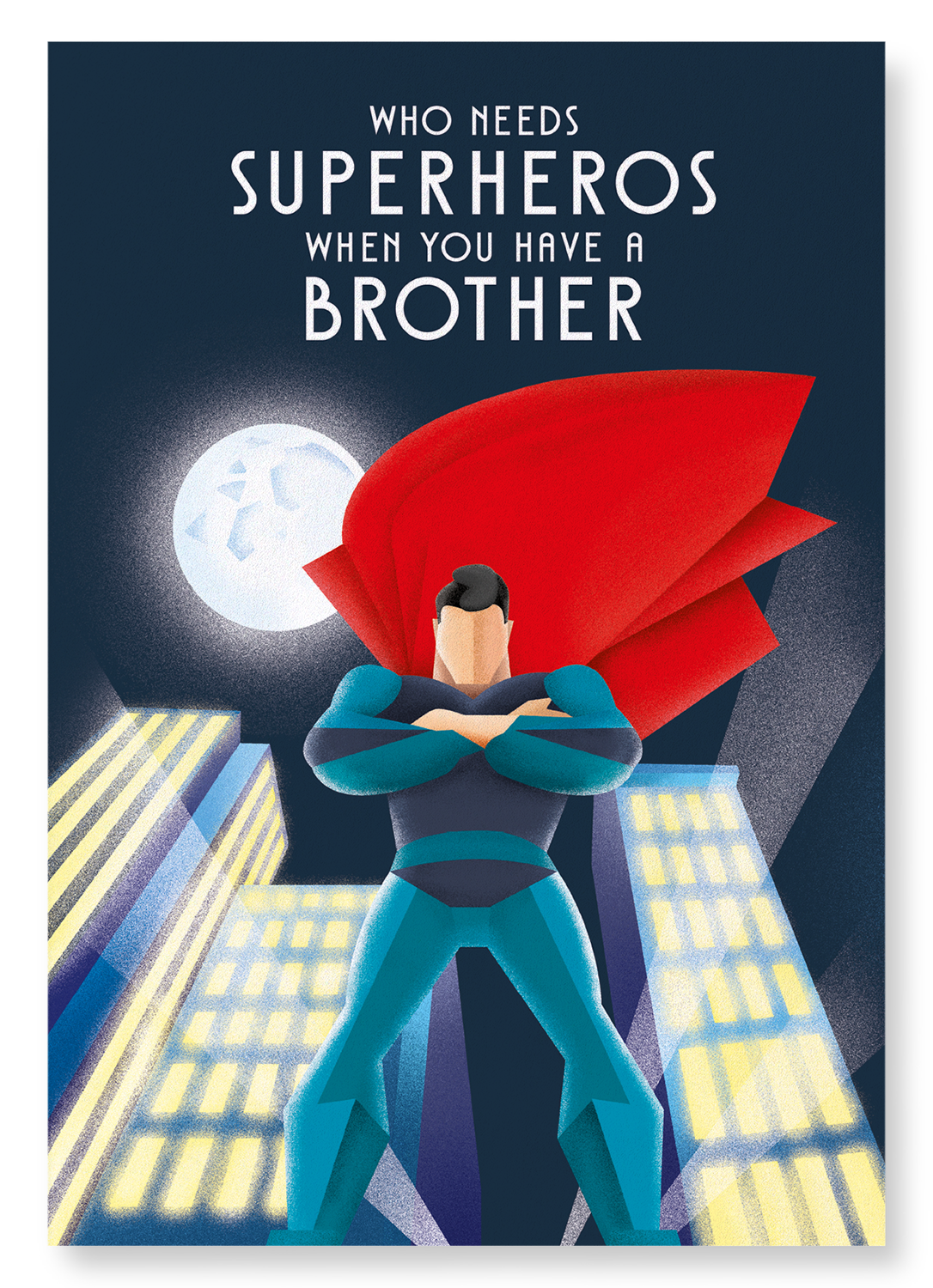 BROTHER OVER SUPERHERO: 2xPrints