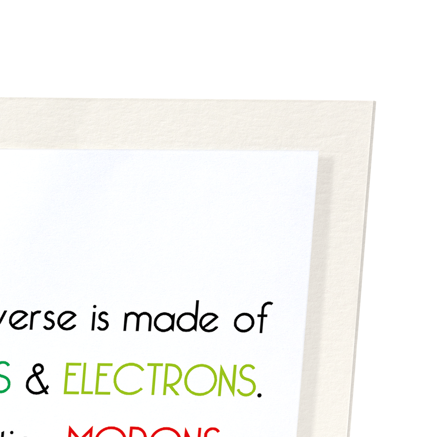 UNIVERSE AND MORONS: 2xPrints