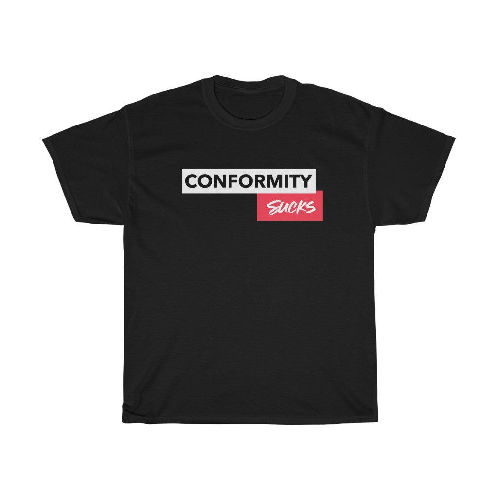 Conformity Sucks T-Shirt