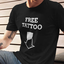 Load image into Gallery viewer, FREE TATTOO T-Shirt