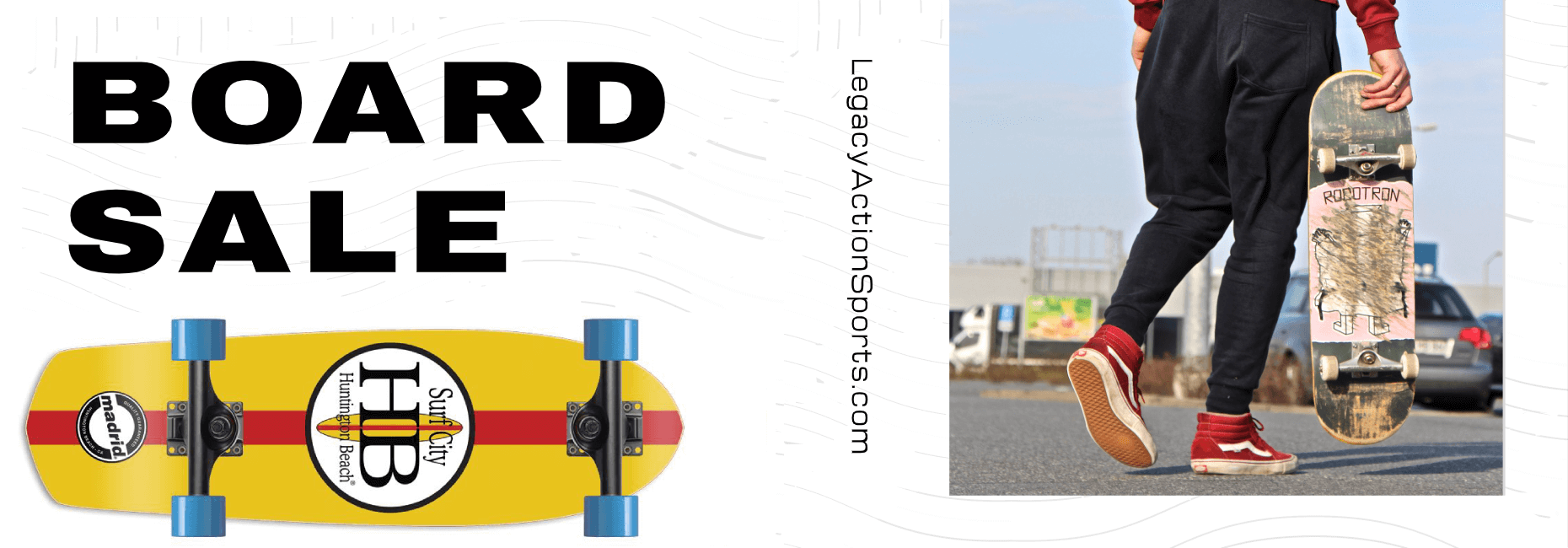 Board Sale - Select Items Only | Legacy Action Sports